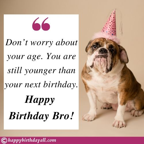 Funny Happy Birthday Brother Messages
