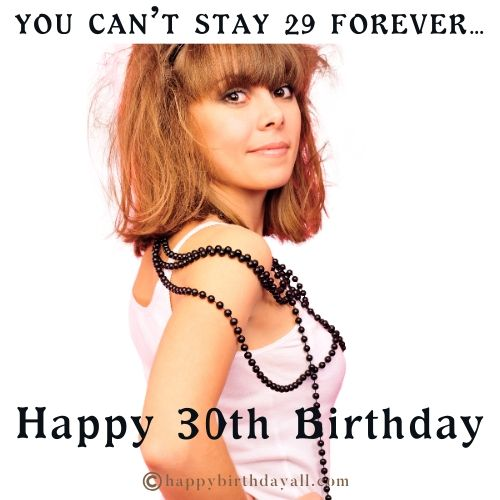 30th happy Birthday Memes for Her