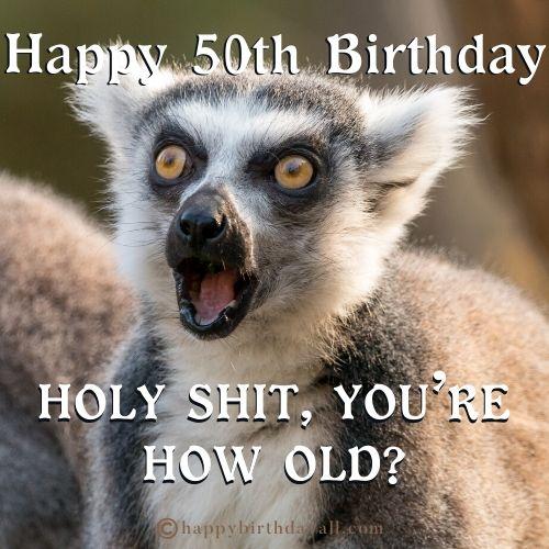 best funniest 50th birthday meme for her