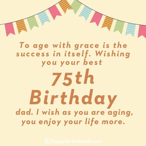 Birthday Quotes for 75