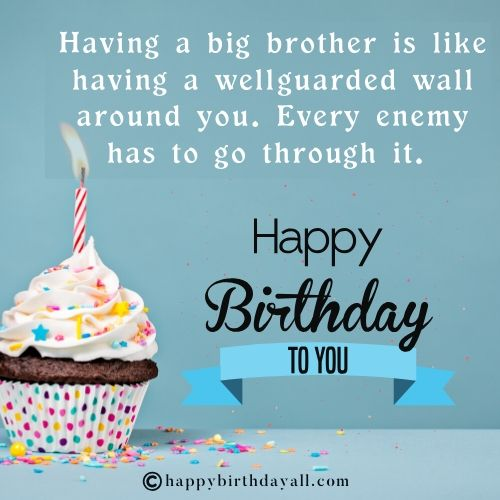 Happy Birthday Quotes for Big Brother