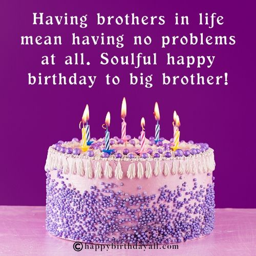 Inspiring Birthday Quotes for Elder Brother