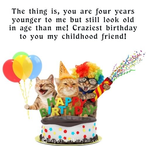 Funny Birthday Messages for Childhood Friend
