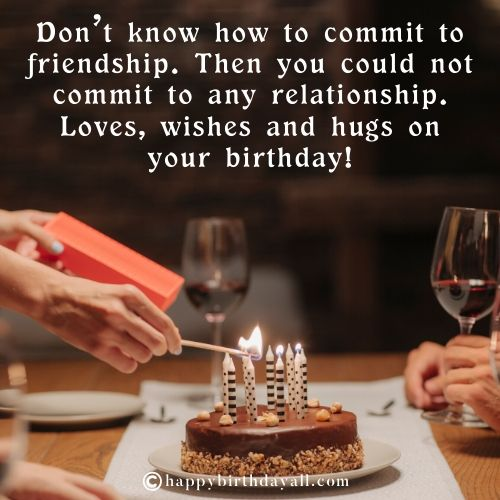 Birthday Quotes for Childhood Friend