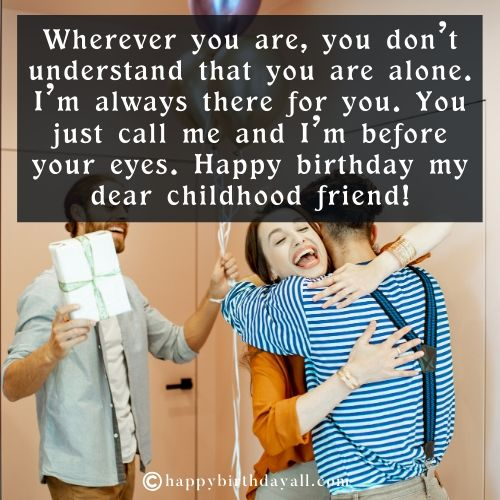 Birthday Messages for Childhood Friend