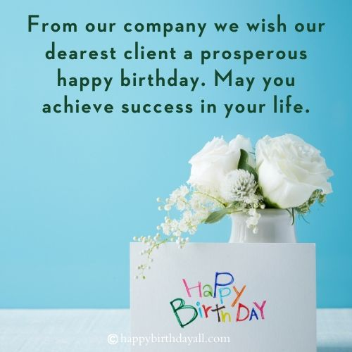 Professional Birthday Wishes for Customer