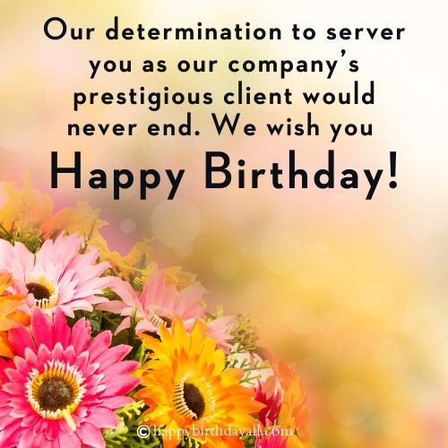 Formal Birthday Wishes for Client