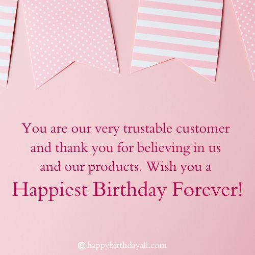 Birthday Wishes for Customer