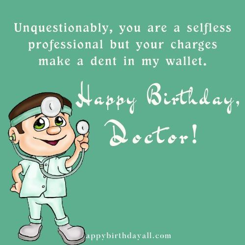 Funny Happy Birthday Wishes for Doctor