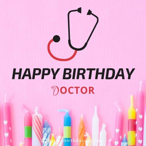 best Birthday Wishes for Doctor