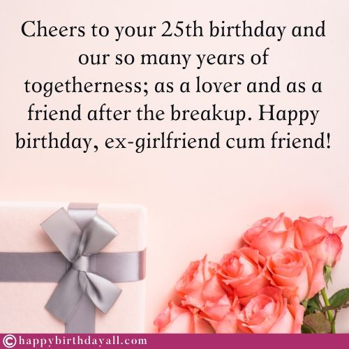 Romantic Birthday Messages for Ex Girlfriend