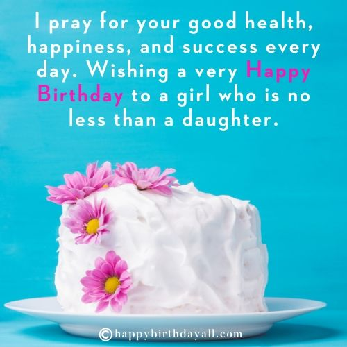 Happy Birthday Quotes for Friend's Daughter