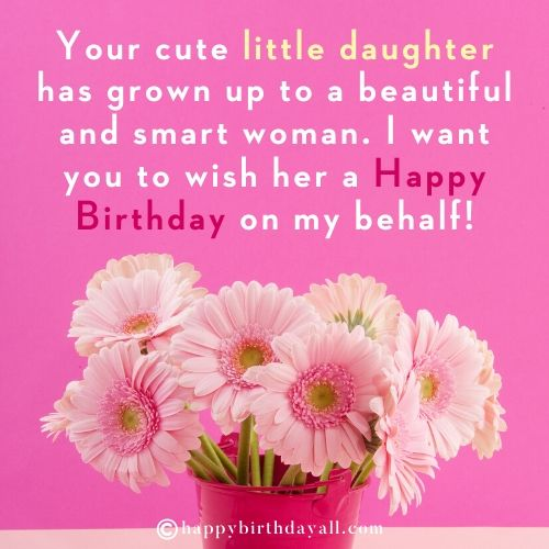 Cute Happy Birthday Wishes For A Friend S Daughter With Images