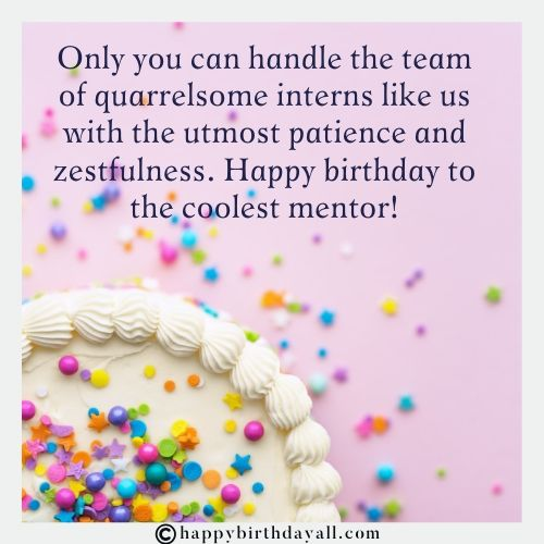 inspirational Birthday Messages for Mentor With images