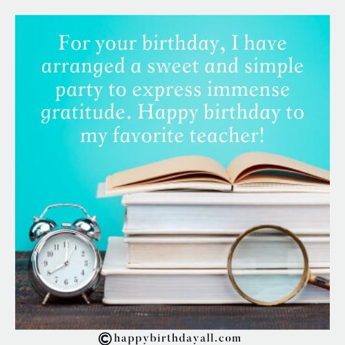 Happy Birthday Quotes to The Mentor Teacher