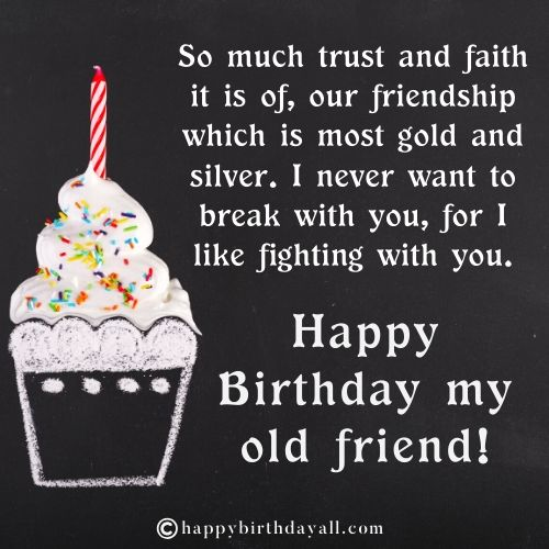 Happy Birthday Wishes for Old Friendship