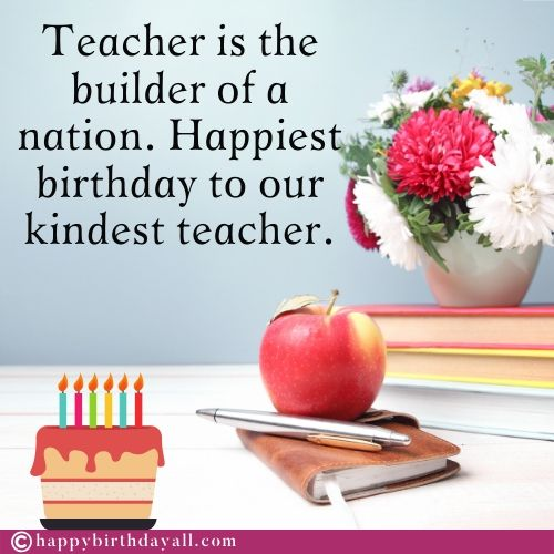 Happy Birthday Wishes Quotes for Teacher