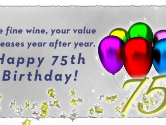 30 Best Birthday Wishes for 75: Wish Your Grand Mother, Father & Others | Happy 75th Birthday Wishes with Images