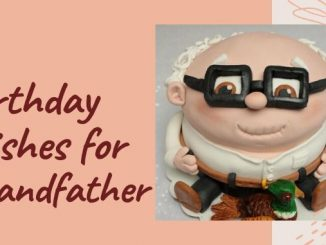51+ Happy Birthday Wishes for Grandfather | Funny Birthday Quotes for Grandpa