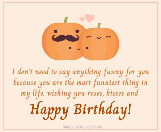 Funny Birthday Quotes for Boyfriend Long Distance