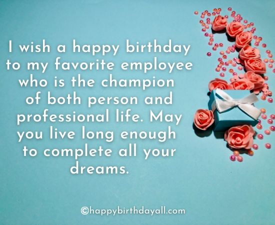 Happy Birthday Quotes for Employees from an Employer