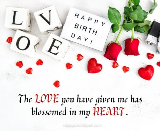 the love you have given me has blossomed in my heart.