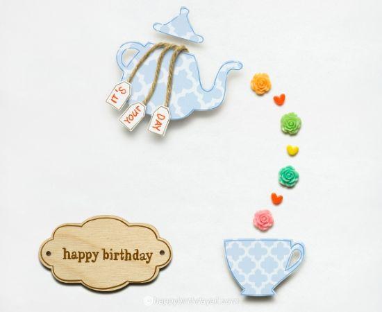 happy birthday, it's your day