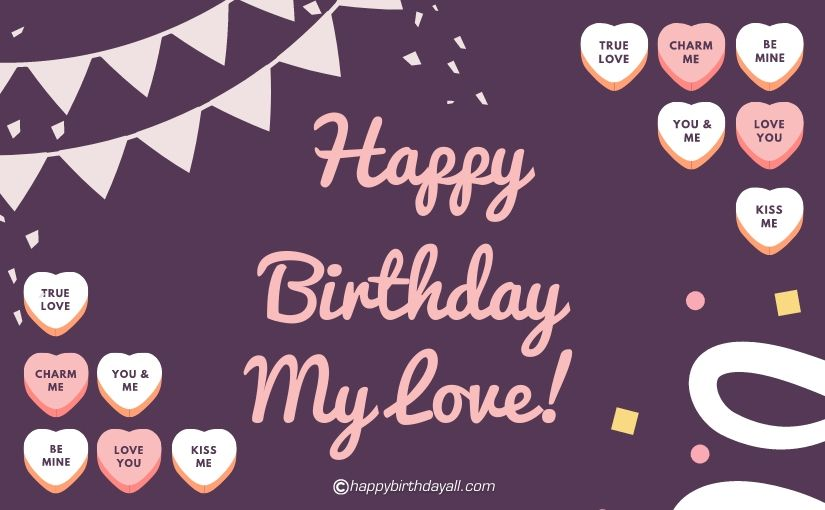 Romantic Happy Birthday Love Images for Boyfriend, Girlfriend and Everyone