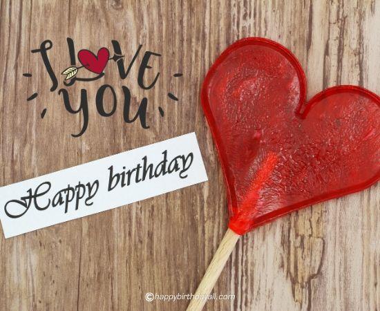 i love you - happy birthday