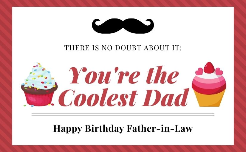 60+ Happy Birthday Wishes for Father-in-Law with Images