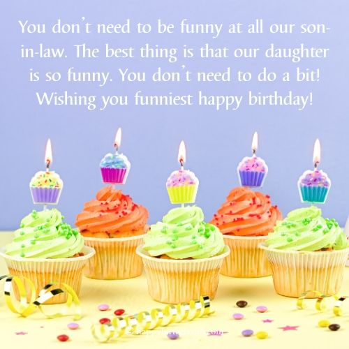 Funny Birthday Wishes for Son-in-law