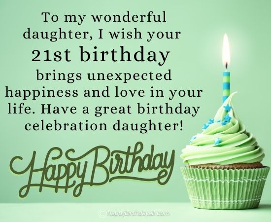 Happy 21st Birthday Wishes for Daughter