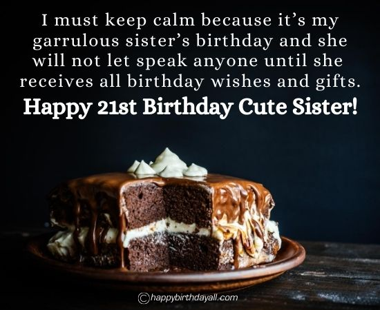 Happy 21st Birthday Wishes for Sister