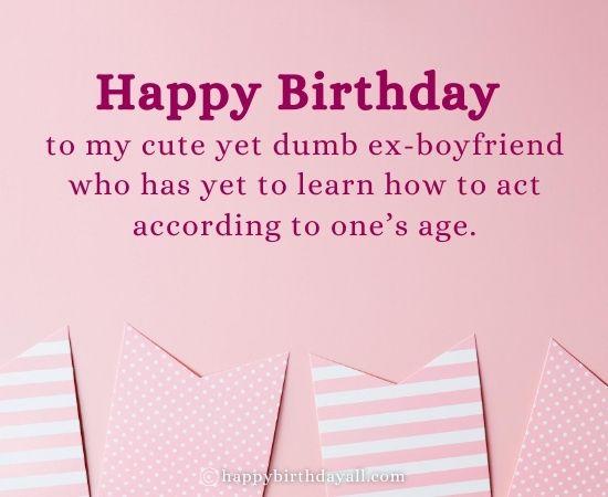 Funny Birthday Wishes for Ex Boyfriend
