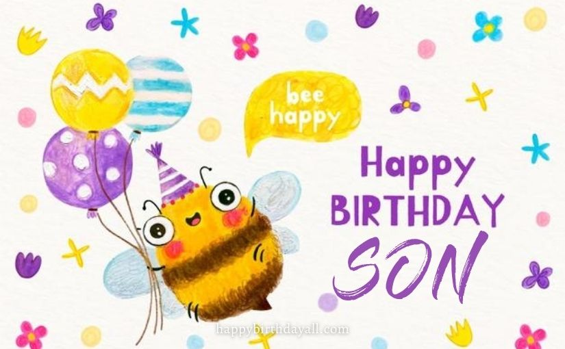 150+ Heartfelt Birthday Wishes for Son From Mother and Father