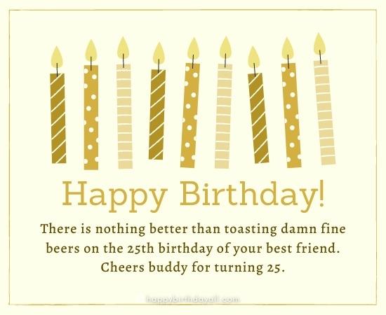 Best Happy 25th Birthday Quotes