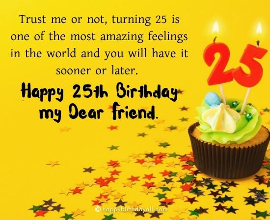 Cheerful Happy 25th Birthday Wishes | Birthday Wishes for 25 Year Old