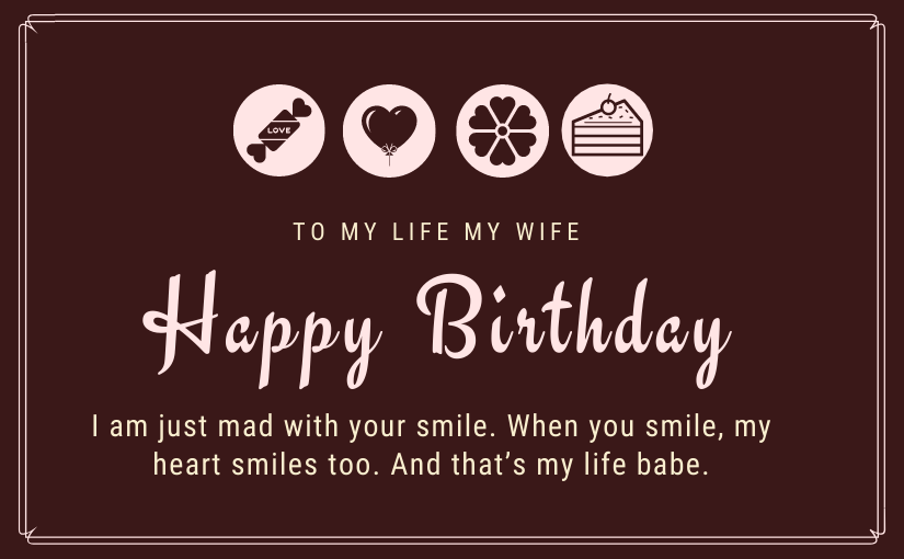 200 Heart Touching Birthday Wishes for Wife with Images: Happy Birthday Wife Messages Too with All The Love And Celebration