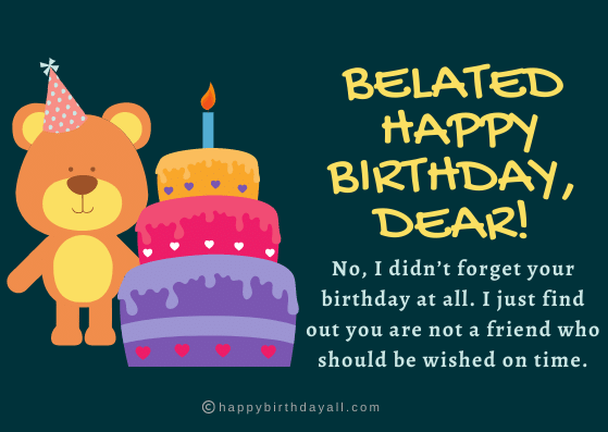 Belated Happy Birthday Wishes Messages Greetings And Quotes