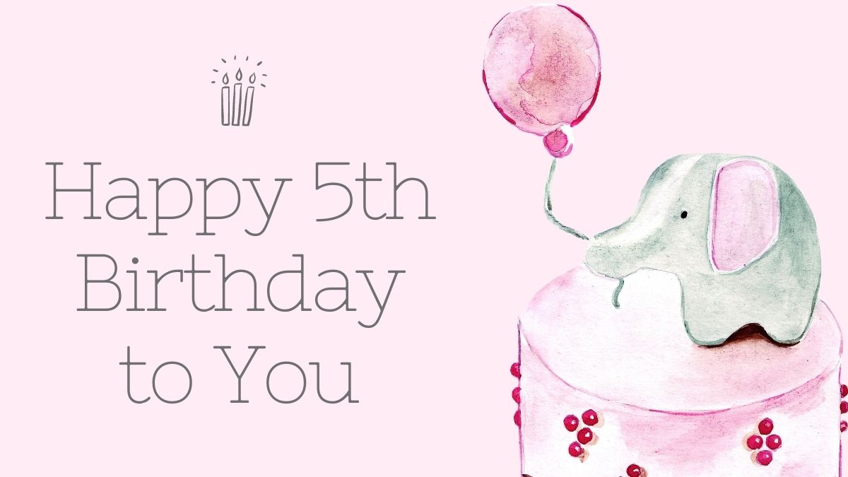 Cute Happy 5th Birthday Wishes | Birthday Messages for 5 Years Old