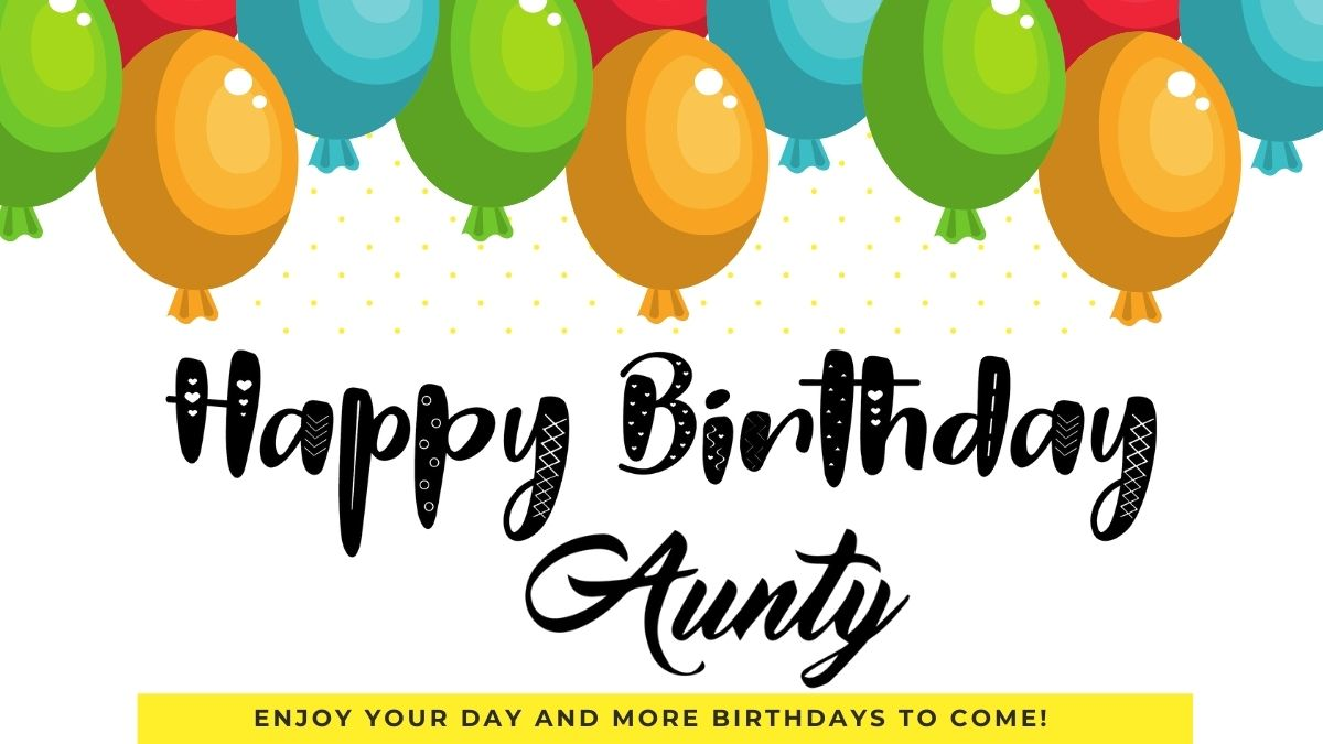 100+ Heart Touching Birthday Wishes for Aunt   Happy Birthday Auntie Messages