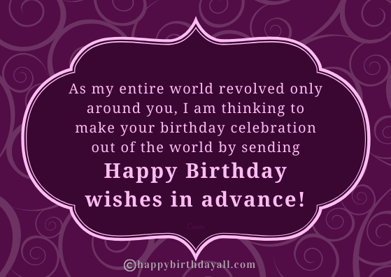 Advance Happy Birthday Quotes for Friend