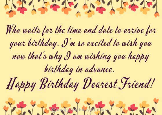 Advance Birthday Greetings for Best Friend