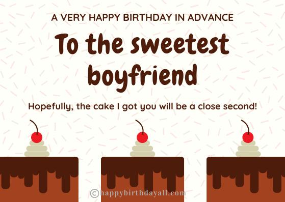 Happy birthday wishes in advance for boyfriend