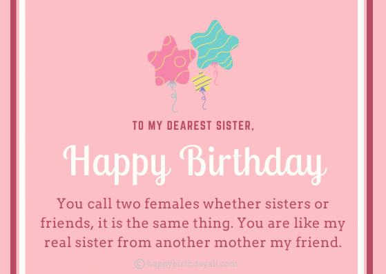 Birthday Quotes for Sister from Another Mother