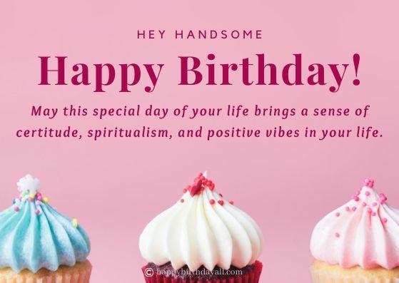 Heartfelt Birthday Wishes For Him