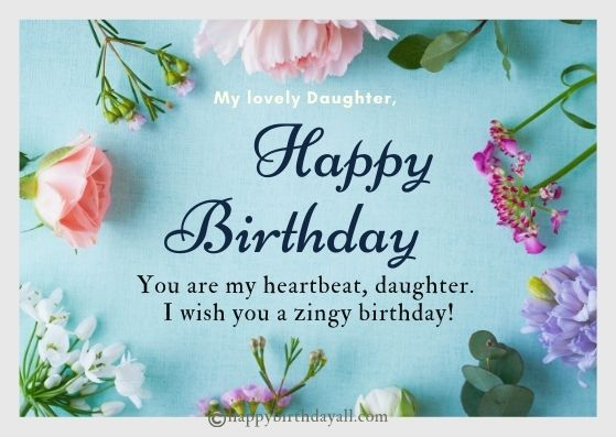 Heart Touching Happy Birthday Messages for Daughter