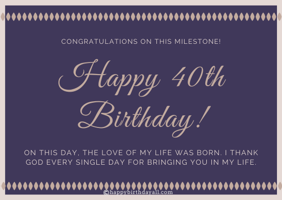 Happy 40th birthday wishes for husband
