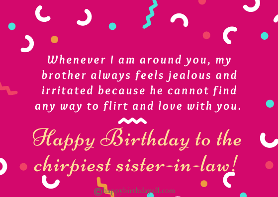 Happy Birthday Sister in law funny wishes