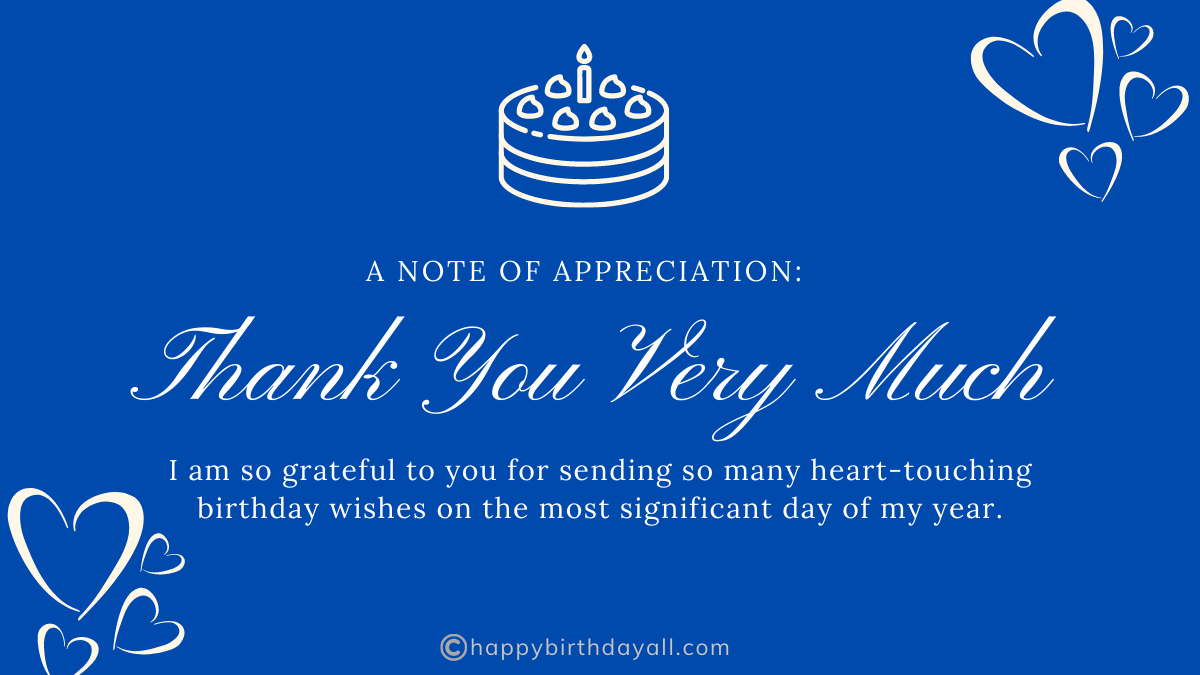 Adorable Ways to Say Thank You for Birthday Wishes   Birthday Appreciation Messages & Thank You Note